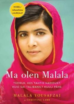 "Malala Youzafzai ja Christina Lamb ""Ma olen Malala"" (Sinisukk)"