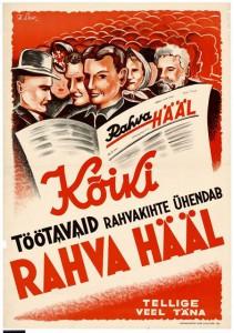 1940. aasta juunil sündinud ajalehest Rahva Hääl sai üks peamisi Eesti NSV-s ilmunud häälekandjaid. Rahva Hääle tellimisplakat 1940. aastate lõpust. Foto: Eesti ajaloomuuseum