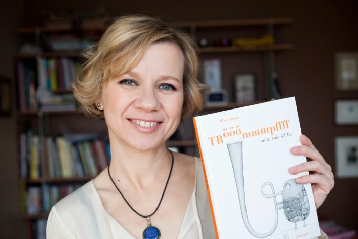 """Piret Raua viimane raamat """"Trööömmmpffff ehk Eli hääl"""" ilmus sel aastal nii Prantsusmaal kui ka Eestis. Foto: Ingrid Maasik"""